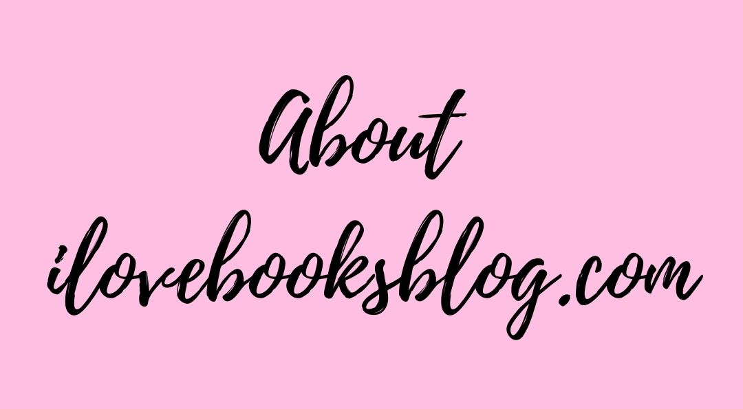 About ilovebooksblog.com
