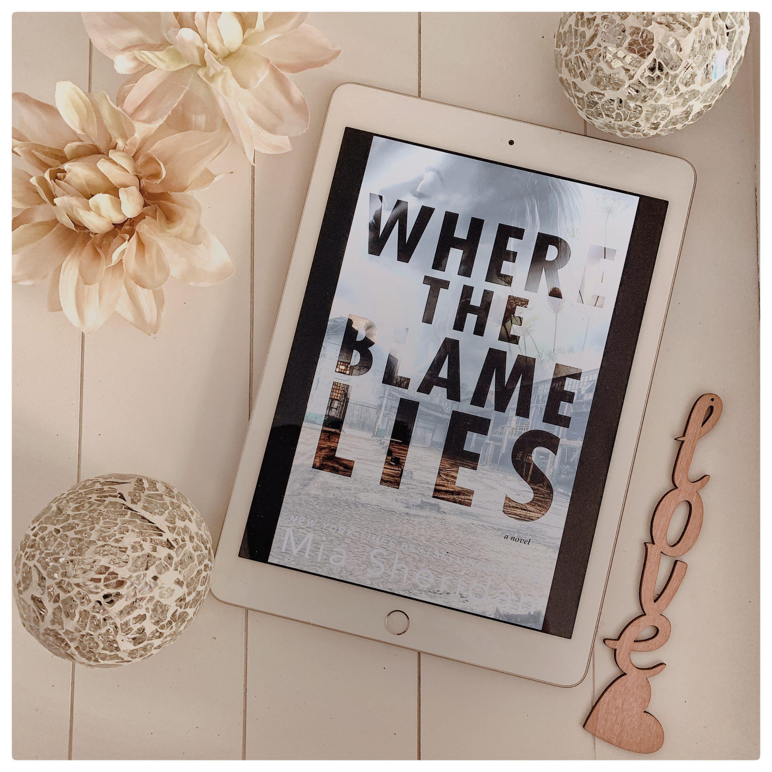 Book review Mia Sheridan - Where the blame lies