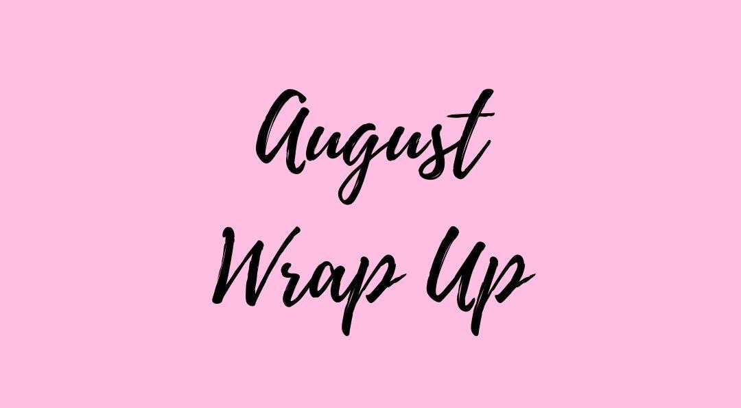 August wrap up ilovebooksblog.com